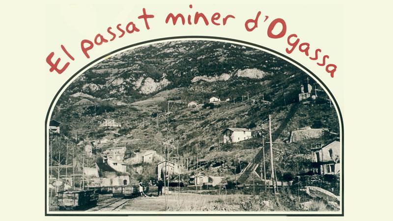 El Passat Miner D'Ogassa